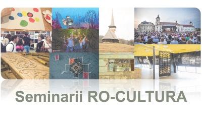 Calendar seminarii de informare în cadrul RO-CULTURA